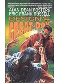 Designs for Great-Day - FOSTER, ALAN DEAN – RUSSEL, ERIC FRANK