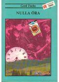 Nulla óra - Fuchs, Gerd
