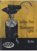 Mooshaberné egerei - Fuks, Ladislaw