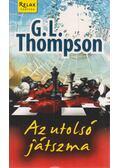 Az utolsó játszma - G. L. Thompson
