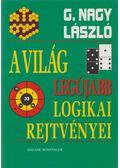 A világ legújabb logikai rejtvényei - G. Nagy László