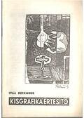 Kisgrafika értesítő 1966 december - Galambos Ferenc