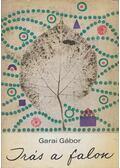 Írás a falon - Garai Gábor