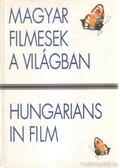 Magyar filmesek a világban - Hungarians in Film - Gelencsér Gábor