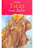 Tales from India - GRAY, J. E. B. (retold by)