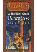 Renegátok - Green, W. Hamilton
