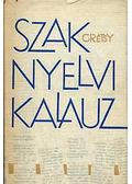 Szaknyelvi kalauz - Grétsy László