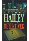 Detektívek - Hailey, Arthur