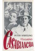 Visszatérés Casablancába - Hartling, Peter