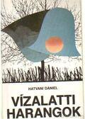 Vízalatti harangok - Hatvani Dániel