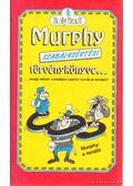 Murphy szabálysértési törvénykönyve... - Heart, Holly