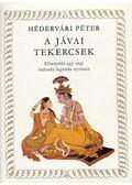 A jávai tekercsek - Hédervári Péter