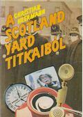 A Scotland Yard titkaiból - Heermann, Christian