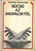 Búcsú az angyaloktól - Heiduczek, Werner
