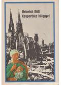 Csoportkép hölggyel - Heinrich Böll