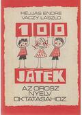 100 játék az orosz nyelv oktatásához - Héjjas Endre, Váczy László