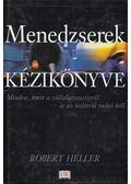 Menedzserek kézikönyve - Heller, Robert