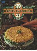 99 körítés és főzelék 33 színes ételfotóval - Hemző Károly, Lajos Mari