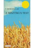 A misztikus test - Henri Boulad