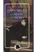 Daisy Miller / London ostroma - Henry James