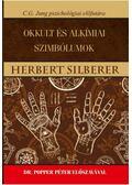 Okkultés alkímiai szimbólumok - C.G. Jung pszichológiai előfutára - Herbert Silberer
