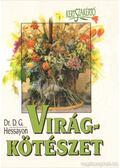 Virágkötészet - Hessayon, D. G. Dr.