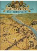 Budapest régi térképeken - Holló Szilvia Andrea