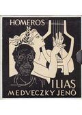 Medveczky Jenő:  Homeros Ilias - Homeros