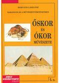 Őskor és ókor művészete - Horváth Lászlóné