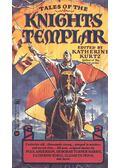 Tales of the Knights Templar - KURTZ, KATHERINE