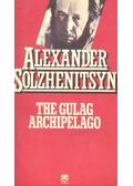 The Gulag Archipelago - Solzhenitsyn, Alexander