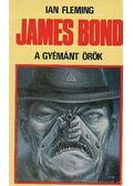 James Bond - A gyémánt örök - Ian Fleming