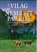 A világ legszebb nemzeti parkjai - Ildos, Angela Serena, Bardelli, Giorgio G.