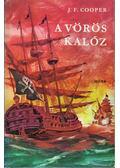 A vörös kalóz - J. F. Cooper