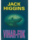 Vihar-fok - Jack Higgins