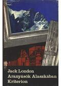 Aranyásók Alaszkában - Jack London