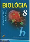 Biológia 8 - Kiegészítő tananyag - Jámbor Gyuláné, Csókási Andrásné, Horváth Andrásné, Kissné Gera Ágnes, Gál Zita, Szél Erzsébet