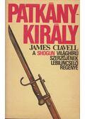Patkánykirály - James Clavell