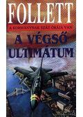 A végső ultimátum - James Follett