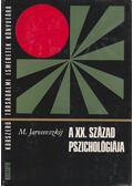 A XX. század pszichológiája - Jarosevszkij, Mihail