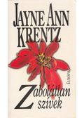 Zabolátlan szívek - Jayne Ann Krentz