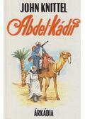 Abdel-Kádir - John Knittel
