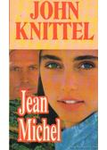 Jean Michel - John Knittel
