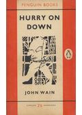 Hurry on Down - John Wain