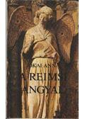 A reimsi angyal - Jókai Anna