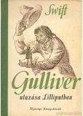 Gulliver utazása Lilliputban - Jonathan Swift