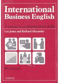 International Business English - Workbook - JONES, LEO - ALEXANDER, RICHARD