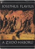 A zsidó háború - Josephus Flavius