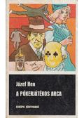 A pókerjátékos arca - Józef Hen