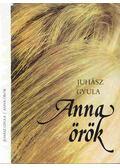 Anna örök - Juhász Gyula